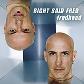 Fredhead by Right Said Fred