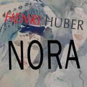 Nora de Henri Huber