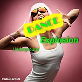 Underground Dance Explosion by Various Artists