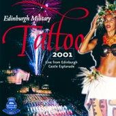 Edinburgh Military Tattoo 2001 by Various Artists
