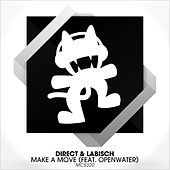 Make a Move (feat. Openwater) by Direct