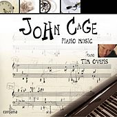 John Cage - Piano Music by Tim Ovens
