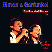 The Sound of Silence von Simon & Garfunkel
