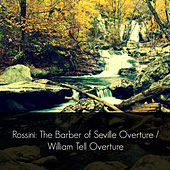 Rossini: The Barber of Seville Overture / William Tell Overture by Vienna Philharmonic Orchestra