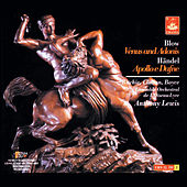 Blow: Venus and Adonis & Handel: Apollo E Dafne by Various Artists