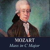 Mozart - Mass in C Major by Various Artists