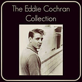 The Eddie Cochran Collection di Eddie Cochran