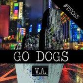 Go Dogs von Various Artists