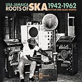 USA Jamaica Roots of Ska 1942-1962 - Rhythm and Blues Shuffle de Various Artists