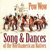 Pow Wow (Song & Dances of the Northamerican Natives) de Various Artists