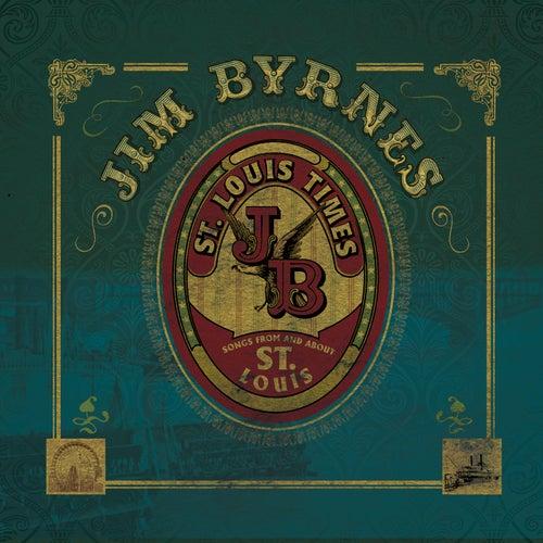 St. Louis Times by Jim Byrnes