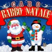 Caro Babbo Natale (20 canti di natale tradizionali) de Various Artists