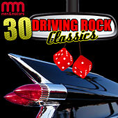 30 Driving Rock Classics von Various Artists
