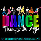 Dance Through the Ages by Various Artists