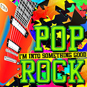 I'm into Something Good: Pop Rock by Various Artists