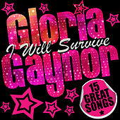 Gloria Gaynor: I Will Survive de Gloria Gaynor