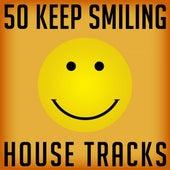 50 Keep Smiling House Tracks de Various Artists
