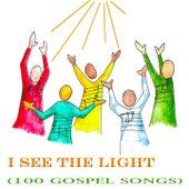 I See the Light (100 Gospel Songs) de Various Artists