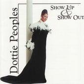 Show Up & Show Out de Dottie Peoples