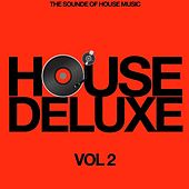 House Deluxe, Vol. 2 (The Sound of House Music) by Various Artists