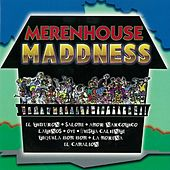 Merenhouse Maddness de Various Artists