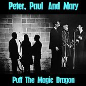 Puff the Magic Dragon de Peter, Paul and Mary