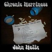 Chronic Happiness by John Helix