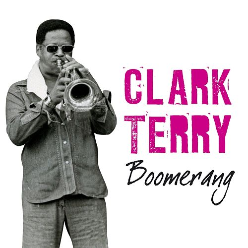 Boomerang by Clark Terry