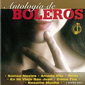 Antologia de Boleros by Various Artists