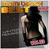 Miami Beach Best Winter Remixes 2015, Vol.33 by Various Artists