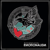 Emotionalism by The Avett Brothers