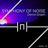 Demo-Graph by Symphony of Noise