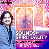 Sounds of Spirituality by Ricky Kej