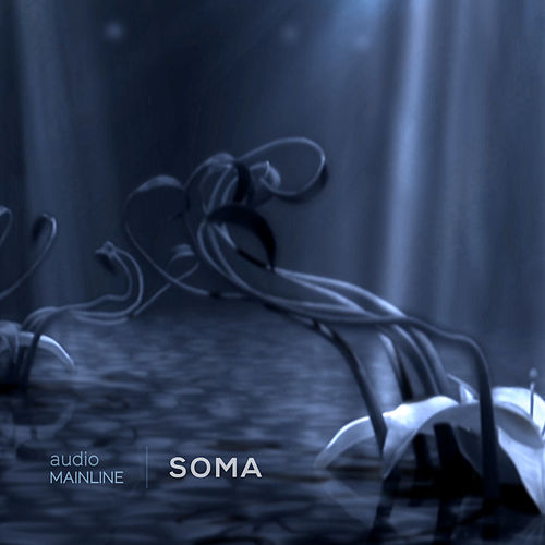 Soma by Audio Mainline