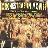Orchestras in Movies von Various Artists