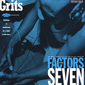 Factors of the Seven by Grits