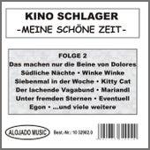 Kino Schlager - Meine schöne Zeit Folge 2 by Various Artists