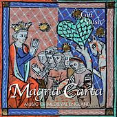 Magna Carta: Music of Medieval England de Various Artists