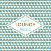 Best Of Lounge Music van Various Artists