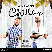 Chillax - Single de Alkilados
