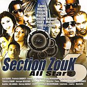 Section Zouk All Stars, Vol. 6 by Various Artists