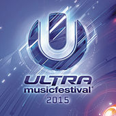 Ultra Music Festival 2015 by Various Artists