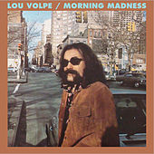 Morning Madness von Lou Volpe
