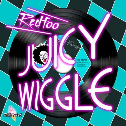 Juicy Wiggle de Redfoo (of LMFAO)