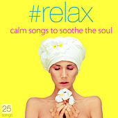 #Relax by Various Artists