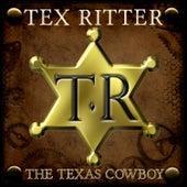 The Texas Cowboy von Tex Ritter
