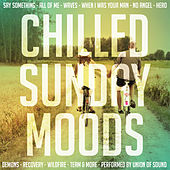 Chilled Sunday Moods by Union Of Sound