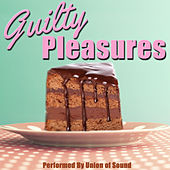 Guilty Pleasures by Union Of Sound