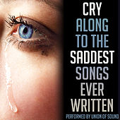 Cry Along to the Saddest Songs Ever Written by Union Of Sound