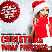 Christmas Songs to Wrap Presents To! de Wishing On A Star